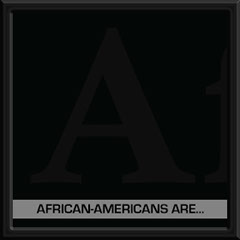 African-Americans Are... | GAW2